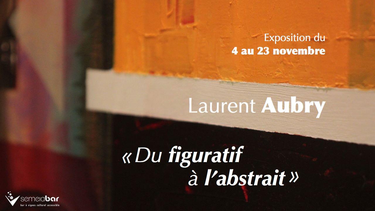 Exposition de Laurent Aubry